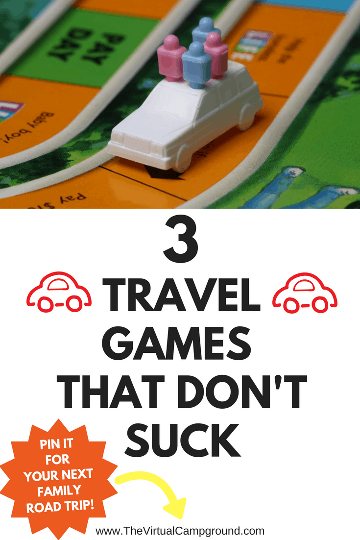 3 travel games for your next family or couples road trip that don't suck! All of these games are fun for adults, kids, and teens, and two of them are super simple to DIY on the fly! If you're full-time RV living with kids then this is a must-read. Click on to read more! | www.TheVirtualCampground.com