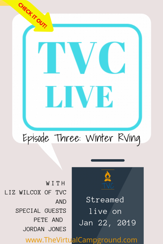 The Virtual Campground Live talk show about all things RVing. Join us on this episode to learn the ins and outs of winter RVing! | www.TheVirtualCampground.com