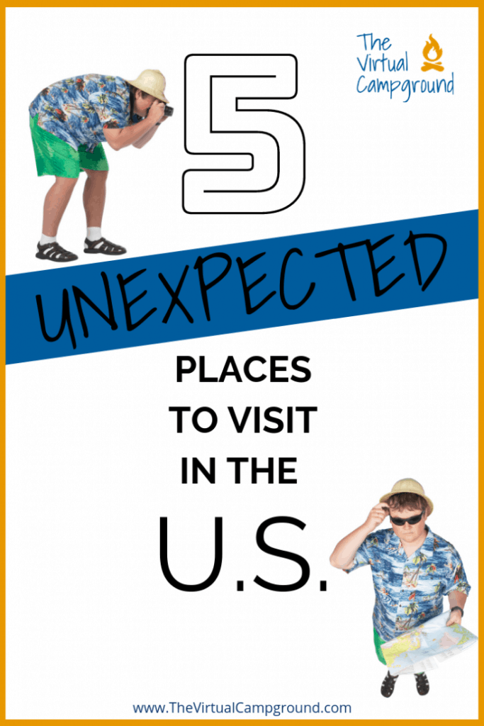 A guest poster and full-time RVer shares a very unexpected Top 5 List of her favorite places to visit across the U.S. in 2019. Hop on into The Virtual Campground and add a few new items to your travel destinations bucket list! | www.TheVirtualCampground.com
