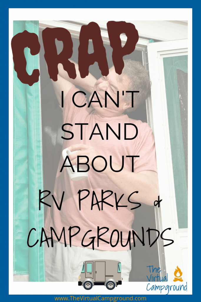 RV bloggers and enthusiasts are always sharing how much they love full-time RVing and camping on the weekends. Want to hear the real nitty gritty of what life can be like living in a campground or on the road? This post is a must-read! #RV #RVLife #RVCampgrounds #RVing #RVLiving #FullTimeFamilies #OnTheRoad #DownsideToRVing #BeginnerRVers
