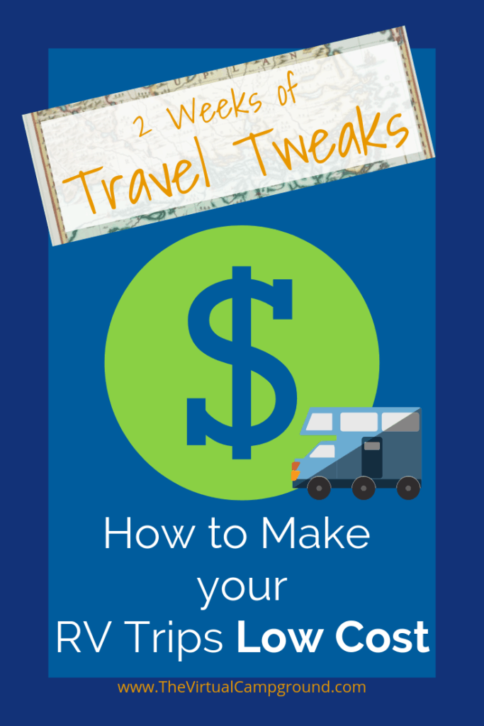 New series starts today on The Virtual Campground! 2 Weeks of Travel Tweaks is here to take you from travel to adventure! Today I'm giving my top 3 tips for saving money on your RV travels and more. Whether you're a full-time RVer, or just travel when you can, I've got some tips for you! Come get it! #RVTravelBudget