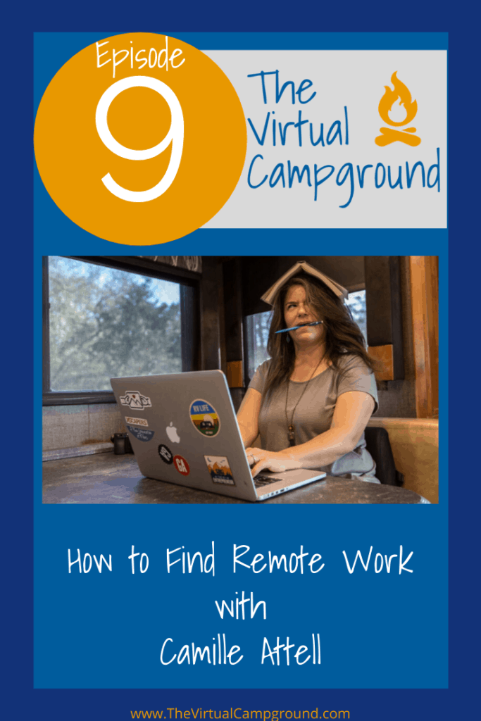 Join this week of The Virtual Campground LIVE to hear Camille Attell share the secrets to finding remote work while on the road full-time in an RV, motorhome, or camper van. You don't want to miss this one! Your wallet will thank you. #remotejobs