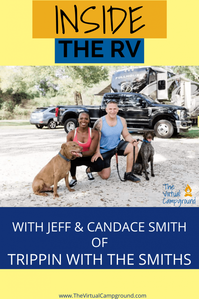 Join us as we go inside the RV with Jeff and Candace Smith of Trippin with the Smiths. Learn how they make money on the road, what type of RV camper they decided to buy, and much more! Let's hit the road!