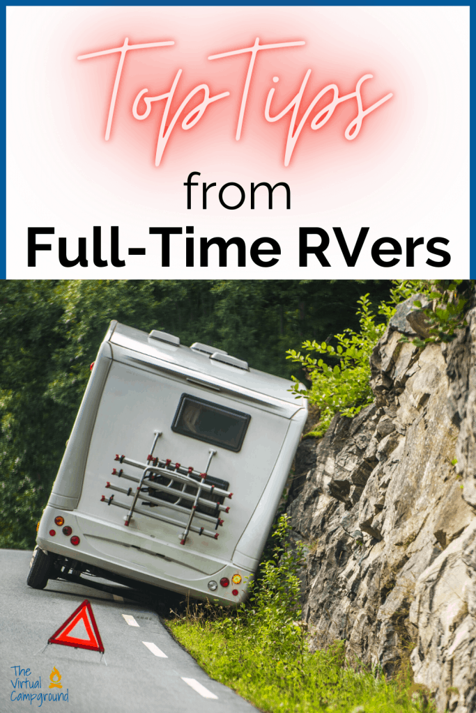 Top tips from full-time RVers written for beginner RVers who are ready to hit the open roads on their first RV road trip.